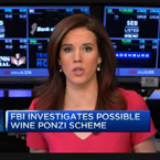 FBI investigates possible wine ponzi scheme